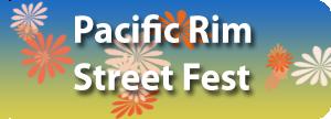 Pacific Rim Street Fest